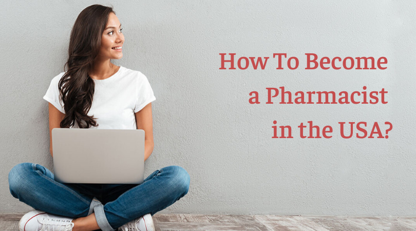 How To Become a Pharmacist in the USA_